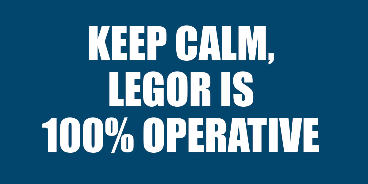 Legor is 100% operative | COVID-19 update