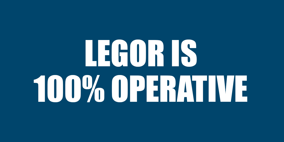 Legor is 100% operative